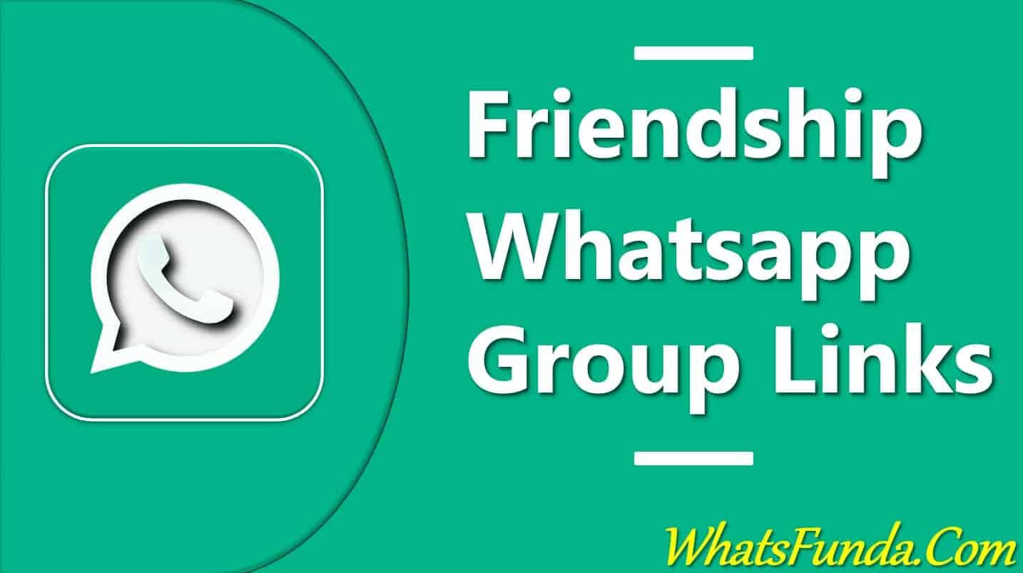 Friendship Whatsapp Group Links