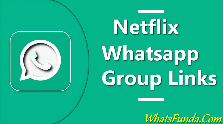 Netflix Whatsapp Group Links