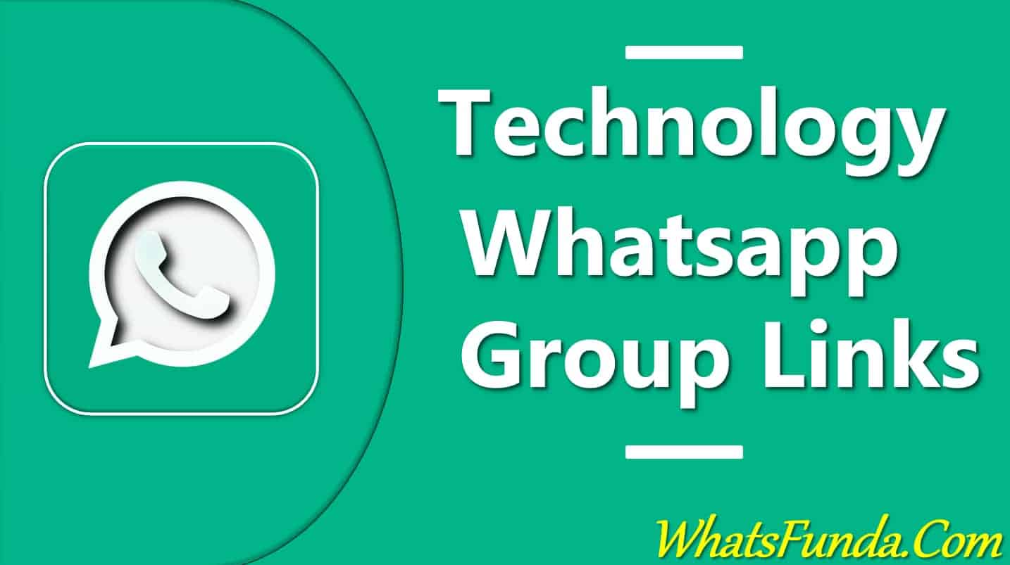 Technology Whatsapp Group Links