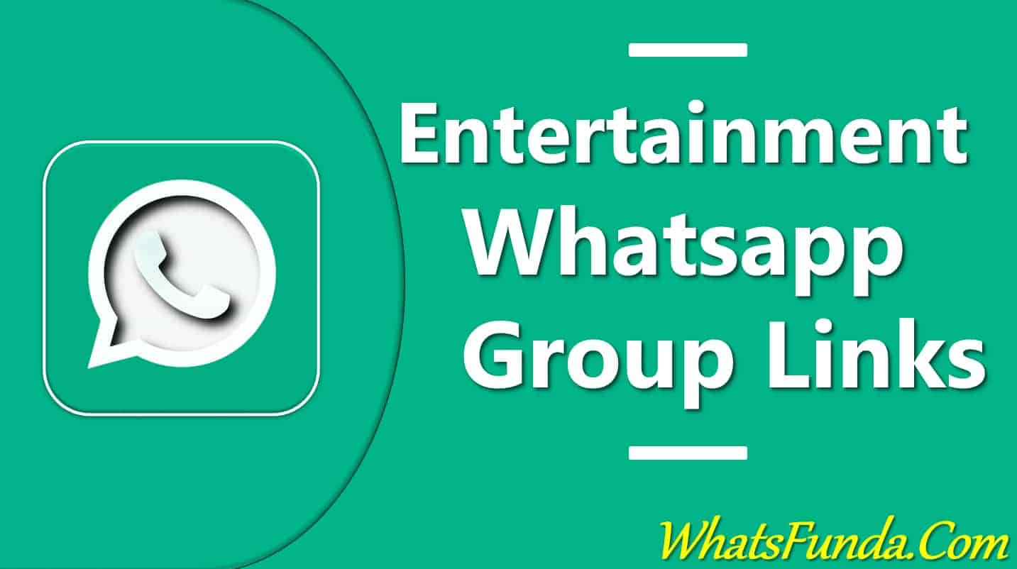 entertainment whatsapp group links