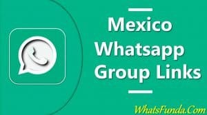 Mexico Whatsapp Group Links