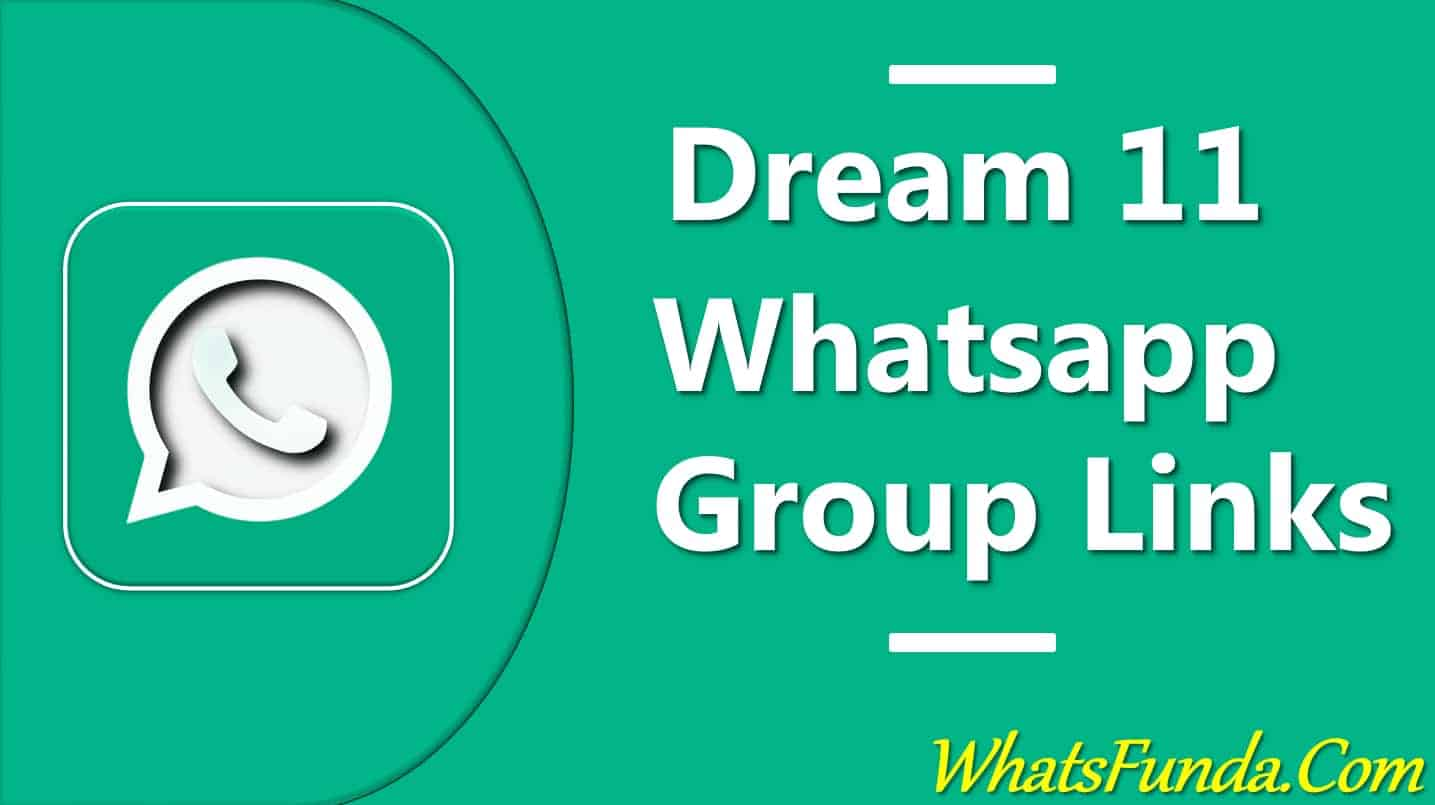 Dream 11 Whatsapp Group Links