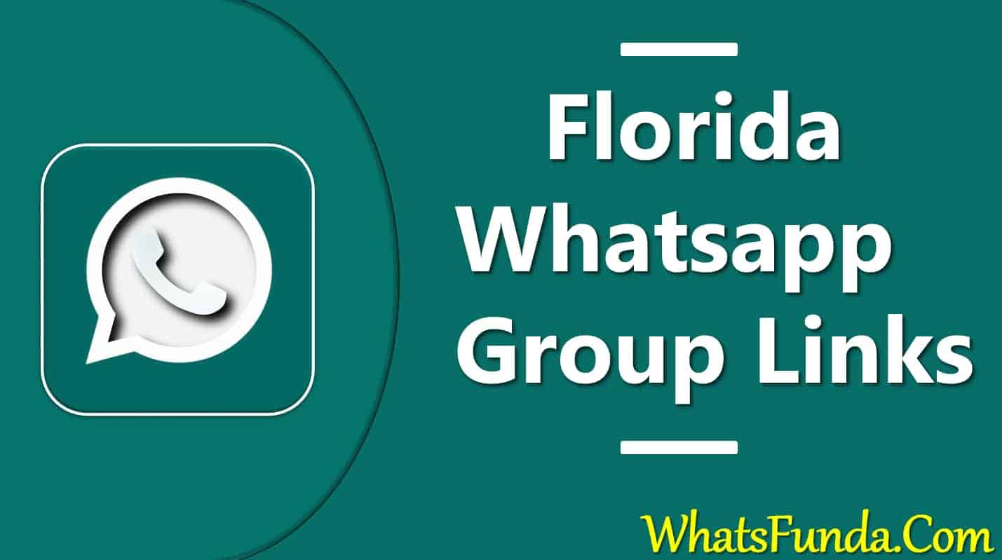Florida Whatsapp Group Links