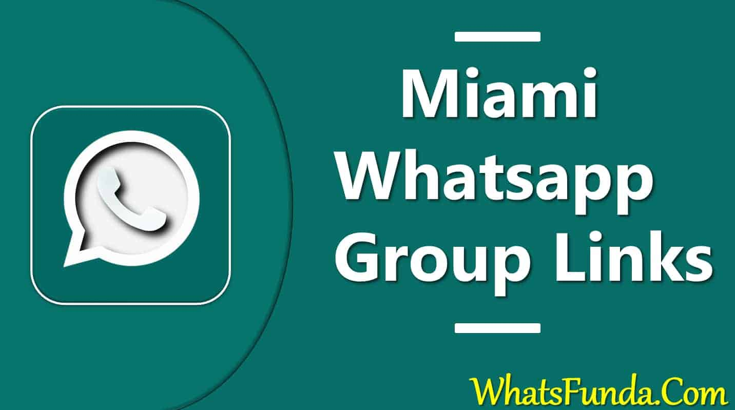 Miami Whatsapp Group Link