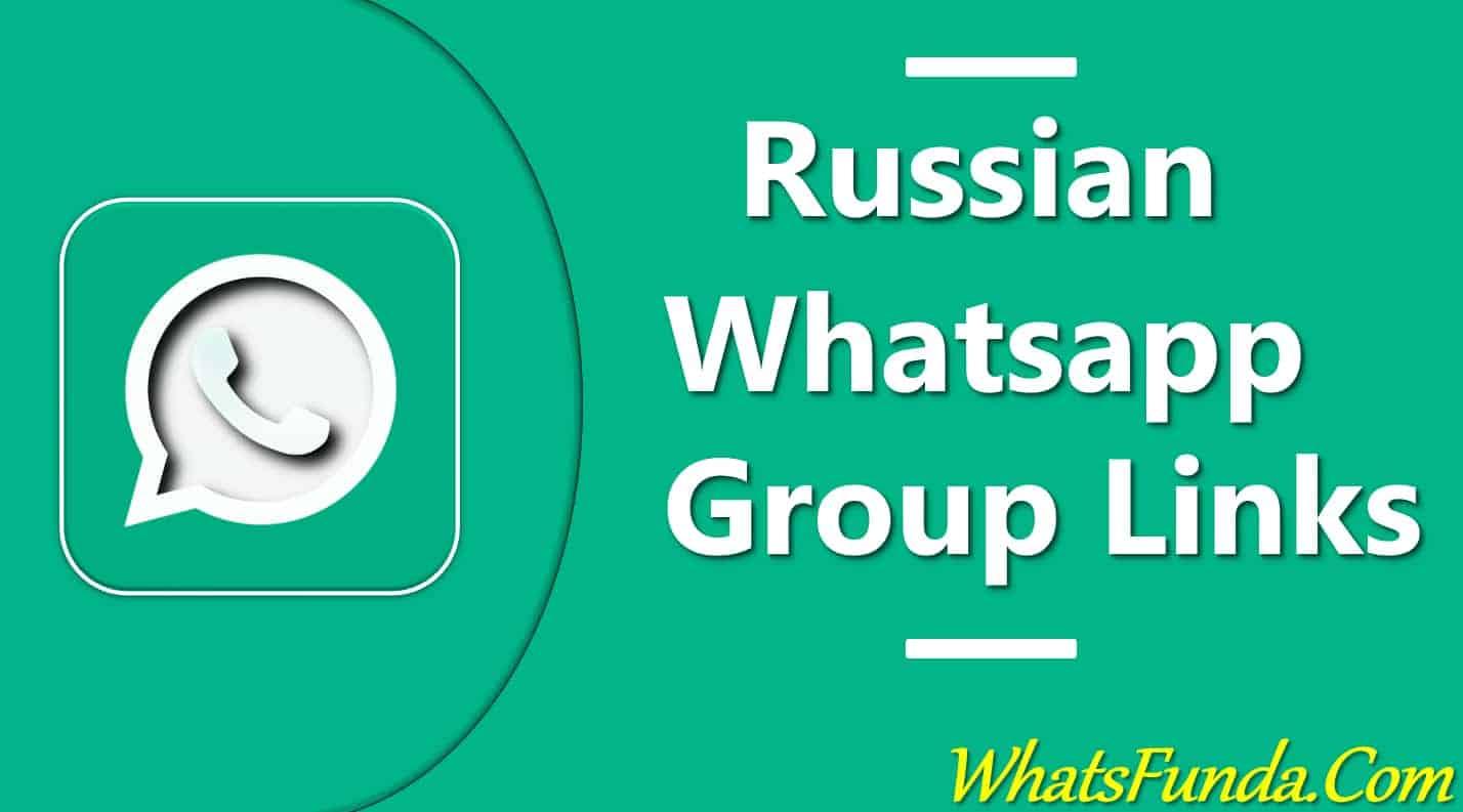 Russian Whatsapp Group Link
