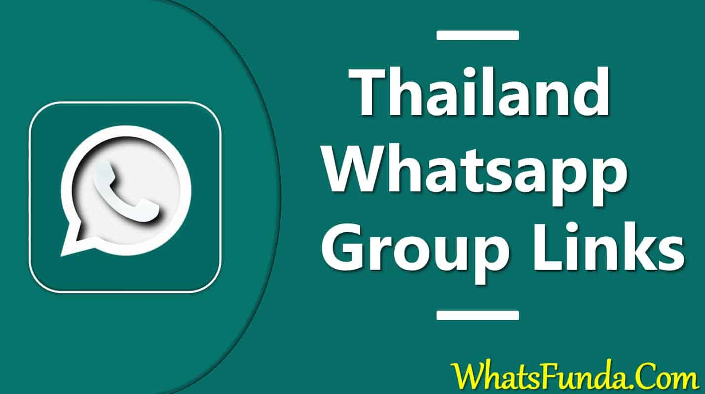 Thailand Whatsapp Group Links