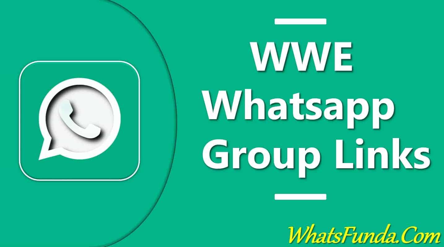 WWE Whatsapp Group Links